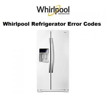 کدهای خطا و ارور یخچال فریزر ویرپول